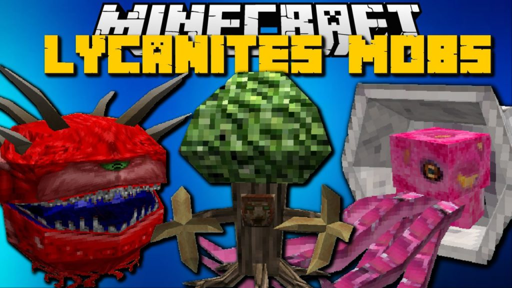 Lycanite's Mobs мод 1.14.4/1.12.2