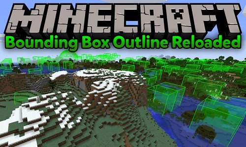 Bounding Box Outline Reloaded мод 1.14.4/1.12.2